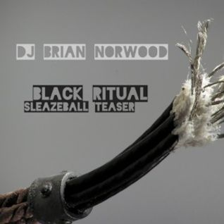 DJ Brian Norwood - Black Ritual - SleazeBall NYC 2016 Promo