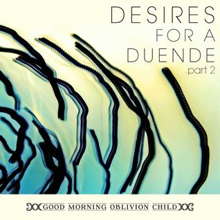 Desires for a Duende