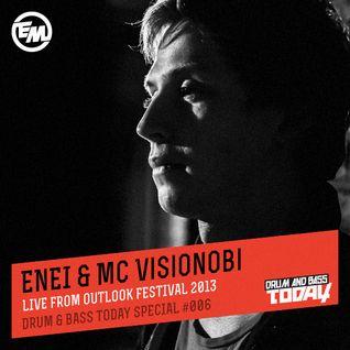 Enei & MC Visionobi - Drum & Bass Today Special #006