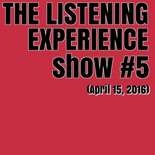 The Listening Experience podcast #5