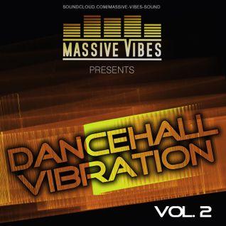 Massive Vibes - Dancehall Vibration II 2013-02