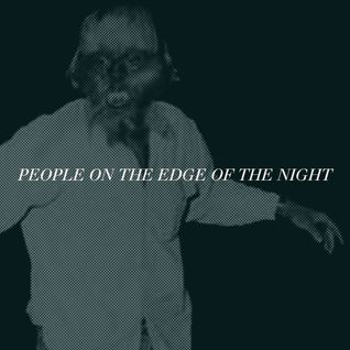 People on the Edge of the Night