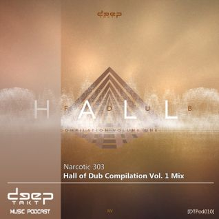 [dtpod010] Narcotic 303 - Hall of Dub Compilation Vol. 1 Mix