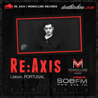DTMIX070 - Re:Axis [Lisbon, PORTUGAL]