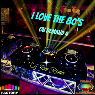 I Love the 80's - On Demand 4