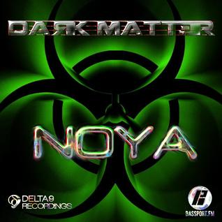 DARK MATTER 007 - Guest Mix NOYA Delta 9 Recordings - BassPort FM