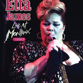 ETTA JAMES: Live At Mountreux 1993