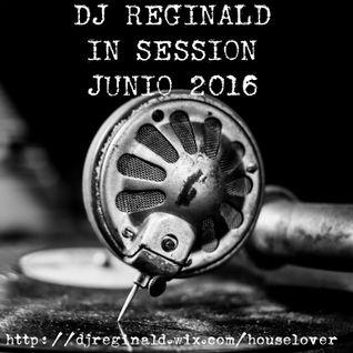Dj Reginald - Session Junio 2016