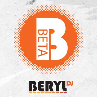 Beryl's Beta Radioshow Episode 010 [Be-Pack Guestmix]