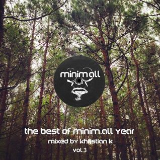 Khristian K - The Best Of The Year Minim.All Mix (Minim.All)