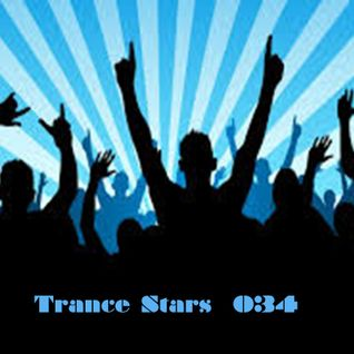 Trance Stars 034 - Raise Your Hands