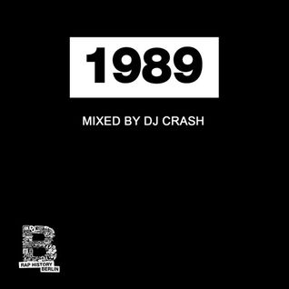 Rap History 1989 Mix by DJ Crash