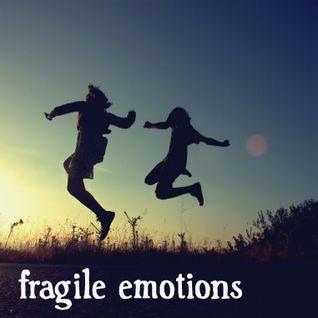 Fragile Emotions