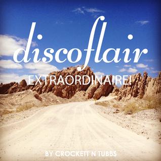 Discoflair Extraordinaire August 2013