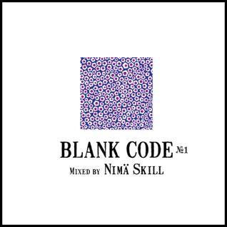 Blank Code #1 | mixed by Nimä Skill