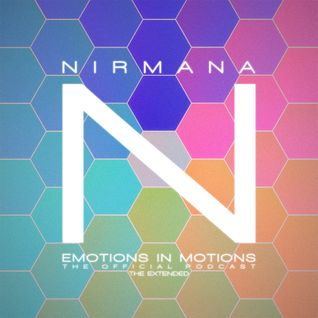 Emotions In Motions Official Podcast The Extended (House) by Nirmana / Punkmoses