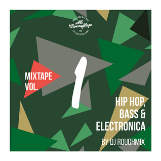 DJ Roughmix: Mr. Camouflage Mixtape Vol. 1 - Hip Hop, Bass, Electronica