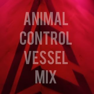 Animal Control - Vessel Mix 04/25/2014