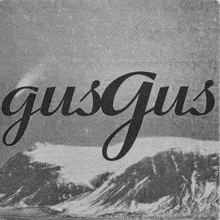GUSGUS Live - Polydistorsion Tour Linderhof Mix Vol I