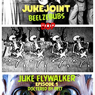 Juke Joint presents: Beelzebub's Bop Episode 1: Juke Flywalker