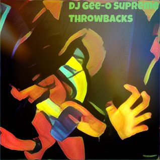 DJ Gee-O Supreme Throwbacks 2