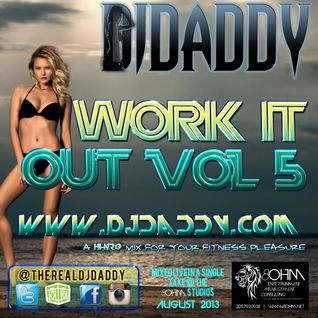 DJ Daddy Work It Out Volume 5