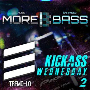 MoreBass KICKASS Wednesday #2
