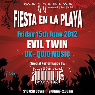 EVIL TWIN live at Fiesta en la Playa @ Mezzanine, Tulum - 15th June 2012