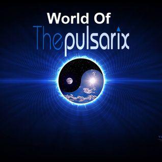 World Of The Pulsarix - (Trance Energy Radio) Show - Episode 36