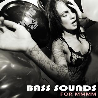 BASS SOUNDS For MMMM