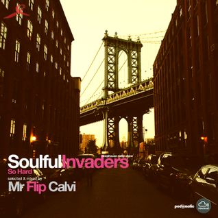 Soulful Invaders |So Hard #episode | Mr Flip Calvi