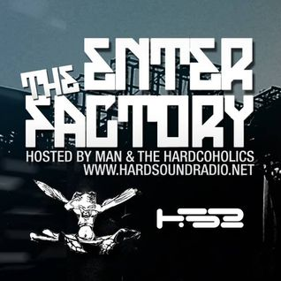 """Waiting For Consuella"" Enter The Factory Show#2 HardSoundRadio (Hardcore Normalize 27)"