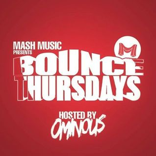 Bounce Thursdays #27| Orgy [Hosted by OMINOUS]