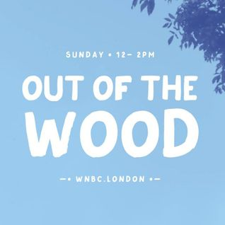 Out of the Wood Show 38 - Pete W & Lucky Cat Zoë (Resonance FM)