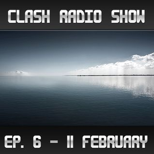 Clash Radio Show: Episode 006 (Million Voices)