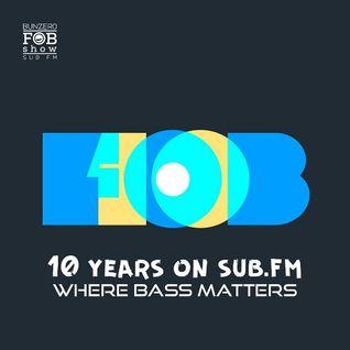 SUB FM - 10th FOBshow B-DayBash - 21 07 16