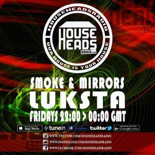 WEEK 12 Smoke and mirrors DJ Luksta