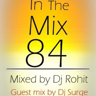 In the mix 84: Feb 23 2013 (Guest mix by Dj Surge)