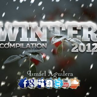 Sesion ISMAEL AGUILERA Winter Compilation 2012