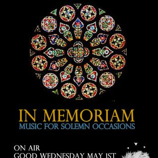 In Memoriam (iNhaLeRT & Spiros Limnaios) - Broadcast of Good Wednesday @Innersound Radio