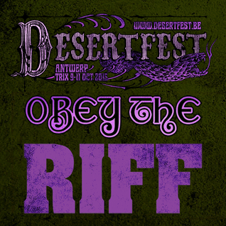 Obey The Riff #37: Desertfest Belgium (Mixtape)