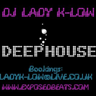 DJ LADY K-LOW - 19TH JULY 2014 HOUSE SESSION #4