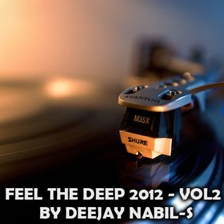 DEEJAY NABIL-S - FEEL THE DEEP 2012 - VOL2