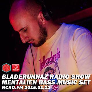 BLZ Radio Show w/ MENTALIEN (bass music set) @ RCKO.FM 2015.01.12