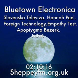 Bluetown electronica live show 02.10.16