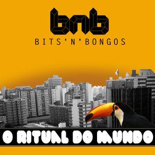 Bits'n'Bongos - O Ritual do Mundo