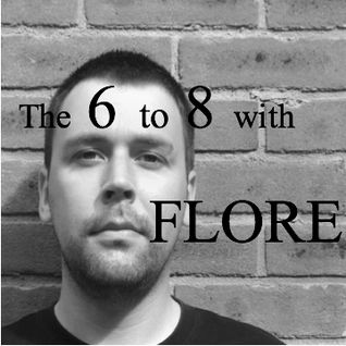 The 6 to 8 with Flore & Mike Hindle (Immersed Audio) - NASTY FM