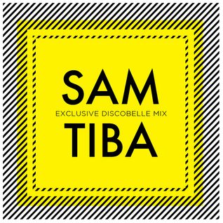 Discobelle Mix 023: Sam Tiba
