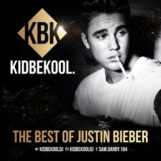 KIDBEKOOL | The Best Of Justin Bieber