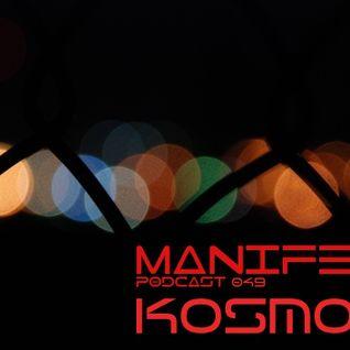 Kosmoz - Manifest Podcast 049